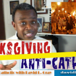 The English and New England Anti-Catholic Roots of the Thanksgiving Holiday